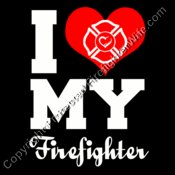 I Heart My Firefighter
